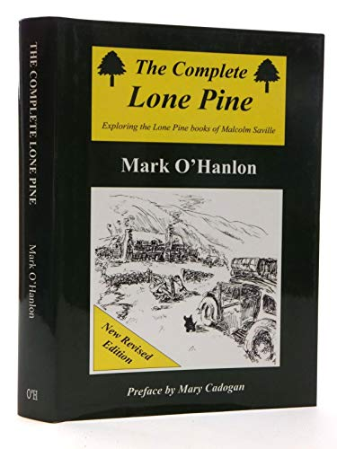 9780952805946: The Complete Lone Pine: Exploring The Lone Pine Books Of Malcolm Saville