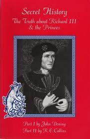 9780952810704: Secret History: The truth about Richard III & the Princes