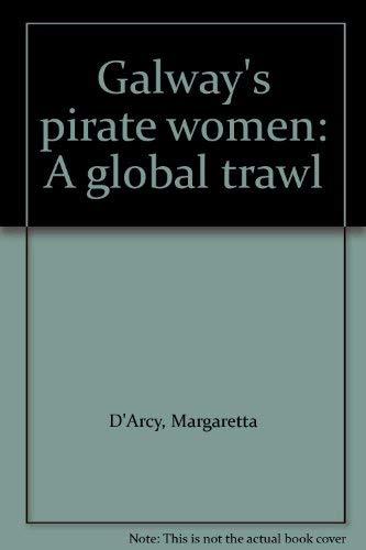 9780952820604: Galway's pirate women: A global trawl