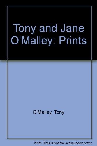 Tony & Jane O'Malley Prints: O'Malley, Jane &
