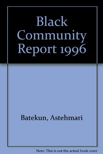 1996 Black Community Report Vol 1