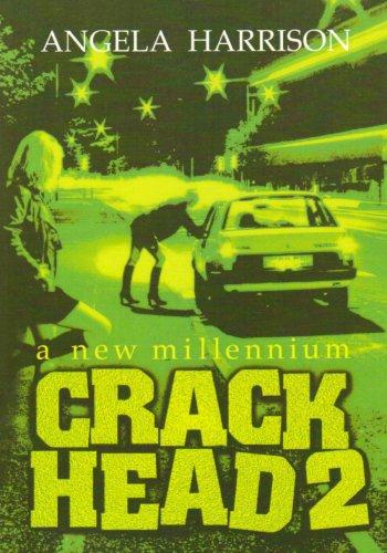 9780952828716: Crackhead 2: A New Millennium