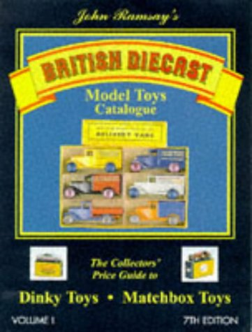 9780952835219: British Diecast Model Toys Catalogue: Dinky Toys and Matchbox Toys v. 1