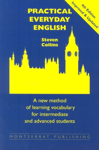 9780952835806: Practical Everyday English: A New Method of Learning Vocabulary for Advanced and Intermediate Students