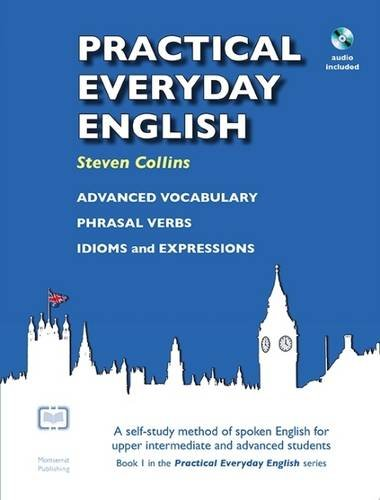 9780952835820: Practical Everyday English: A Self-Study Method of Spoken English for Upper Intermediate and Advanced Students