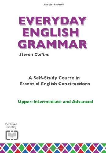 9780952835868: Everyday English Grammar: A Self-Study Course in Essential English Constructions: Upper-Intermediate and Advanced