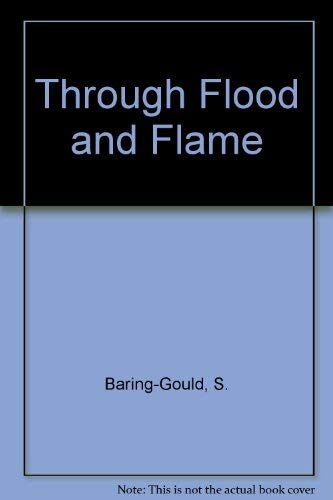 9780952842019: Through Flood and Flame