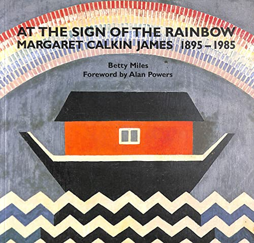 9780952848103: At the Sign of the Rainbow: Margaret Calkin James, 1895-1985