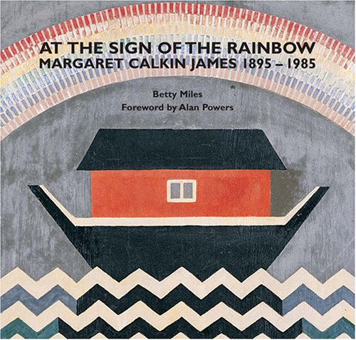 9780952848110: At the Sign of the Rainbow: Margaret Calkin James 1895-1985