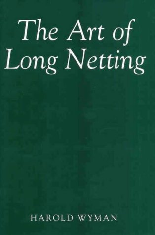 9780952851035: Art of Long Netting