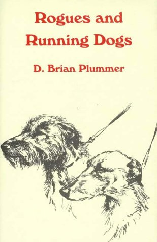 9780952851066: Rogues and Running Dogs