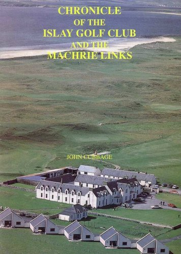 9780952871903: Chronicle of the Islay Golf Club and the Machrie Links