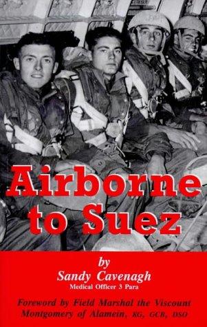 Airborne to Suez: Cavenagh, Sandy
