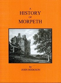 A History of Morpeth: John Hodgson