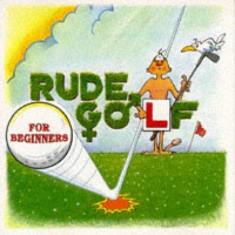 9780952882206: Rude Golf for Beginners