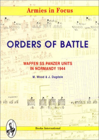 9780952886709: Waffen SS Panzer Units in Normandy, 1944: Orders of Battle (Armies in focus)