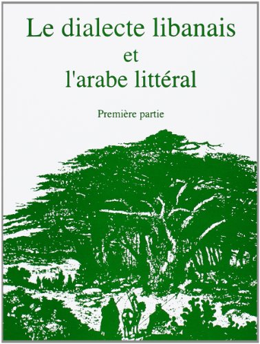 9780952888222: Le dialecte libanais et l'arabe littéral : Première partie (2CD audio)