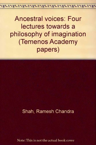 Ancestral voices: four lectures towards a philosophy: SHAH, Ramesh Chandra