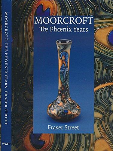 Moorcroft: The Phoenix Years: Fraser Street