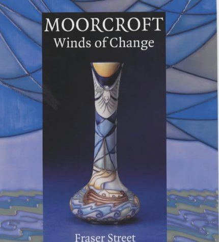 Moorcroft: Winds of Change.