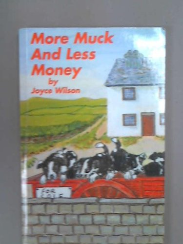More Muck and Less Money: Wilson, Joyce