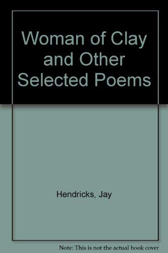 9780952906506: Woman of Clay and Other Selected Poems