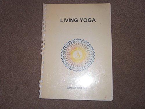 9780952918202: Living Yoga
