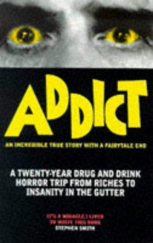 9780952921509: Addict