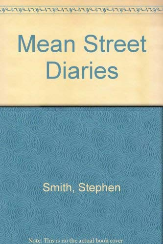 Mean Street Diaries: Smith, Stephen