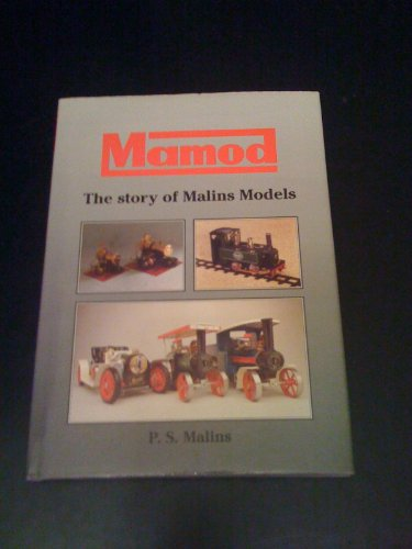 9780952923701: Mamod: The Story of Malins Models