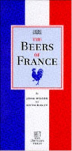 9780952923831: The Beers of France