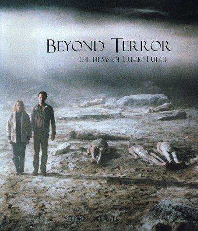 9780952926054: Beyond Terror: The Films of Lucio Fulci