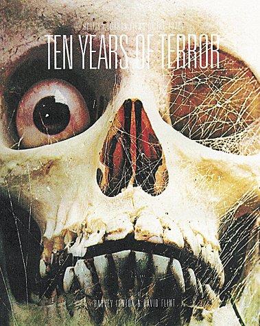 Ten Years of Terror - British Horror Films of the 1970's: Fenton, Harvey / Flint, David [...