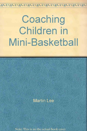 9780952936916: Coaching Children in Mini-Basketball