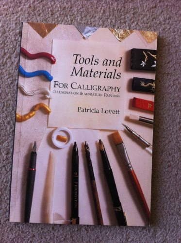 9780952938705: Tools and materials for calligraphy, illumination and miniature painting