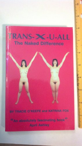 9780952948209: Trans-X-U-All: The Naked Difference
