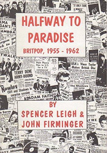 9780952950004: Halfway to Paradise: British Pop Music 1955-1962
