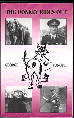 The Donkey Rides Out: George Torode