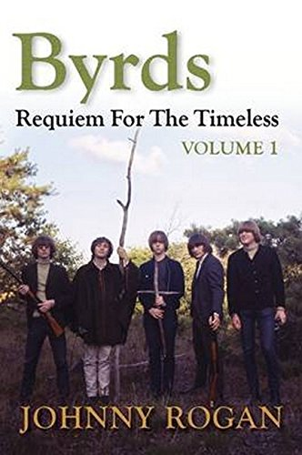 9780952954088: Byrds: Requiem For The Timeless, Volume 1