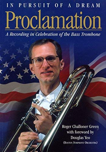 In Pursuit of a Dream: Proclamation: Roger Challoner Green