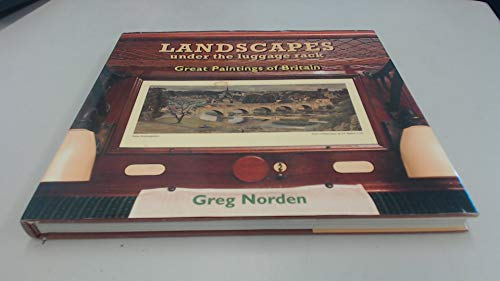 Landscapes Under the Luggage Rack: Great Paintings: Norden, Greg