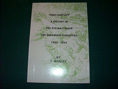 First Contact A History of the 8th: Housley C