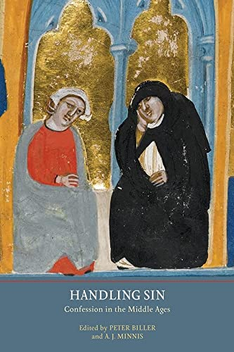 9780952973416: Handling Sin: Confession in the Middle Ages (York Studies in Medieval Theology)
