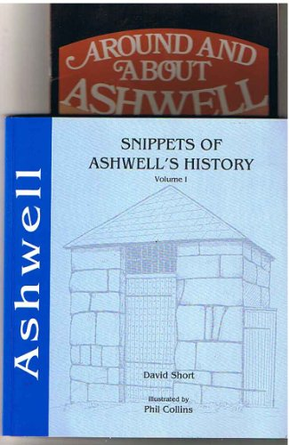 Snippets of Ashwell's History: David Short