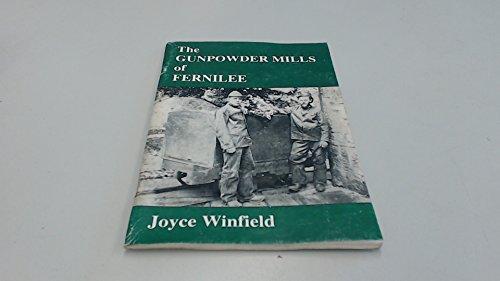 9780952986409: Gunpowder Mills of Fernilee