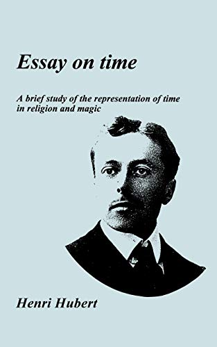 9780952993612: Essay on Time: A Brief Study of the Representation of Time in Religion and Magic