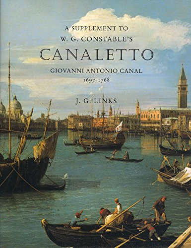 9780952998617: A Supplement to W. G. Constables's Canaletto: Giovanni Antonio Canal 1697-1768