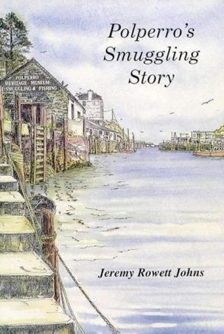 9780953001200: Polperro's Smuggling Story