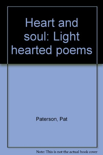 9780953003907: Heart and soul: Light hearted poems