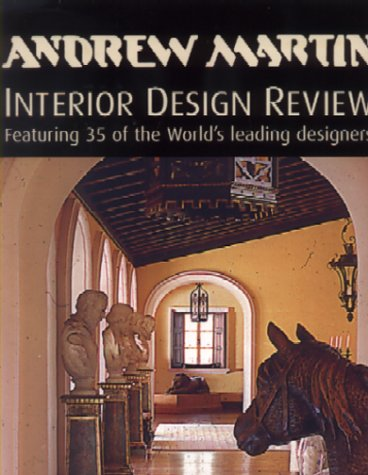 Andrew Martin Interior Design Review: v. 5: Stewart-Smith, Sarah; Waller, Martin (ed.)